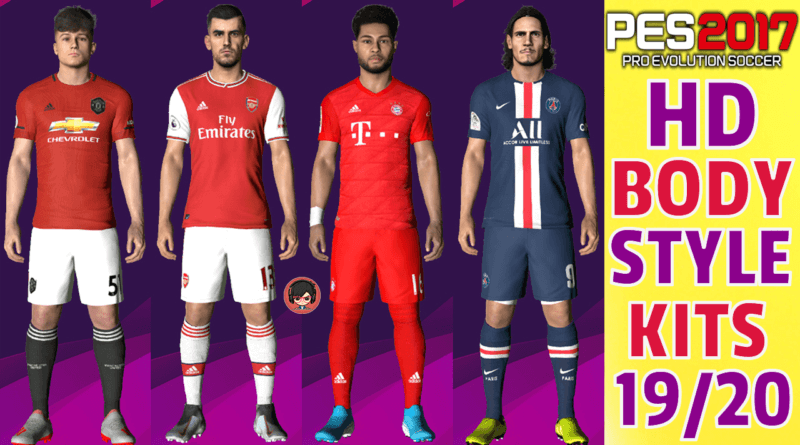 PES 2017 | HD BODY STYLE KITS 19/20 | Gaming WitH TR