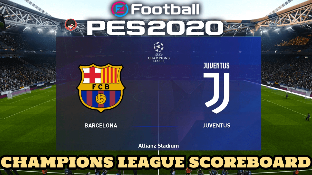 The Best Uefa Champions League Scoreboard Png
