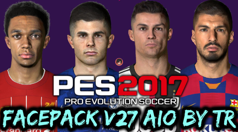 PES 2017 | FACEPACK V27 AIO BY TR