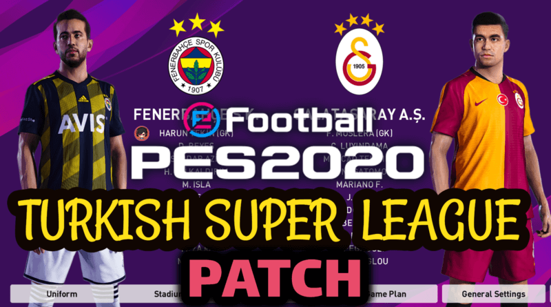 PES 2020 PC DEMO | TURKISH SUPER LEAGUE PATCH