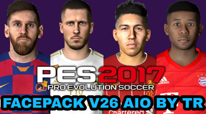 PES 2017 | FACEPACK V26 AIO BY TR
