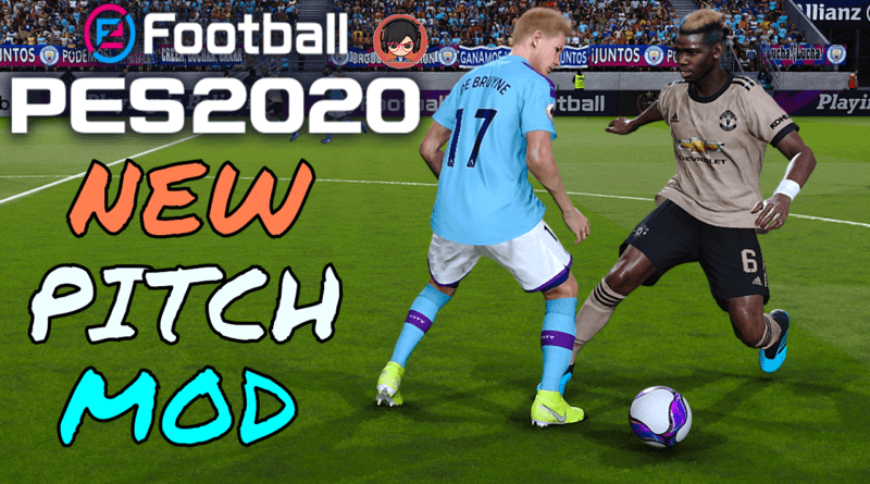 PES 2020 | NEW PITCH MOD | Gaming WitH TR