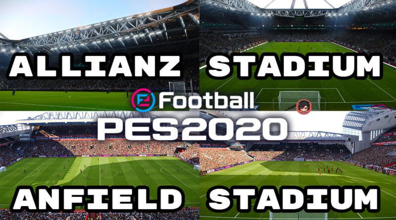 PES 2020 | ALLIANZ STADIUM & ANFIELD STADIUM