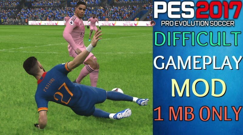 PES 2017 | DIFFICULT GAMEPLAY MOD