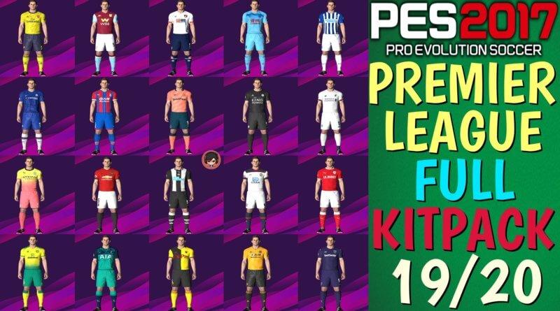 PES 2017   PREMIER LEAGUE FULL KITPACK 19/20