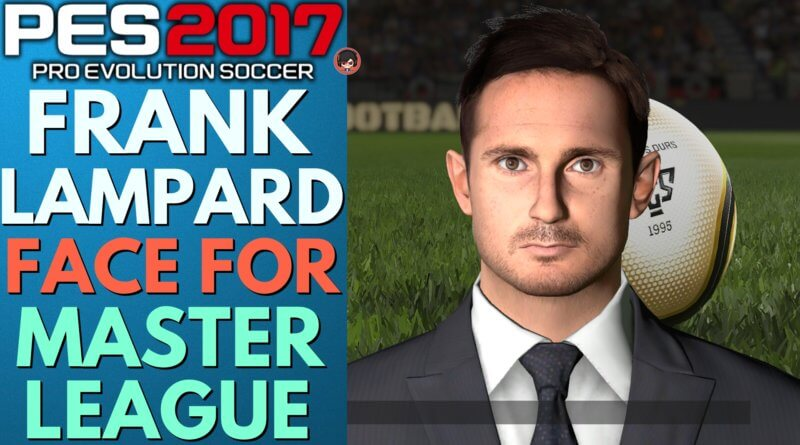 PES 2017 | FRANK LAMPARD FACE FOR MASTER LEAGUE