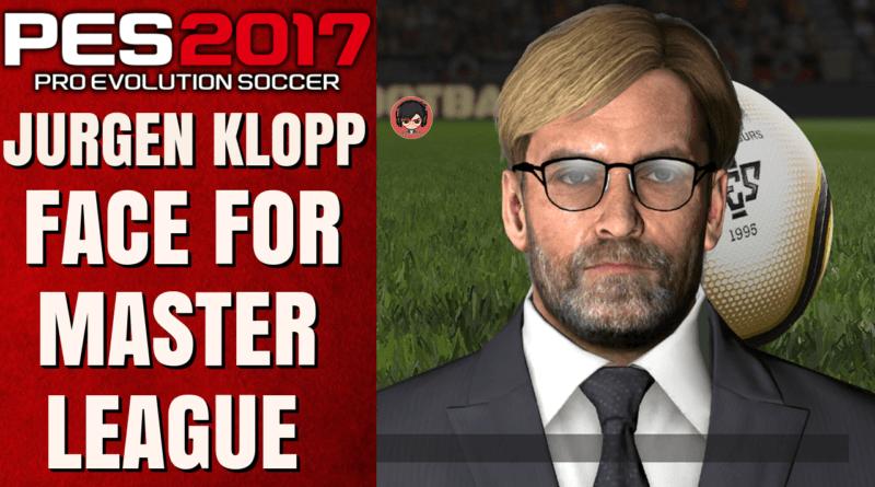 PES 2017 | JURGEN KLOPP FACE FOR MASTER LEAGUE