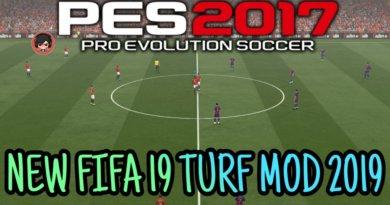 PES 2017 | NEW FIFA 19 TURF MOD 2019