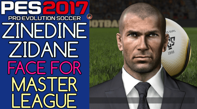 PES 2017 | ZINEDINE ZIDANE FACE FOR MASTER LEAGUE