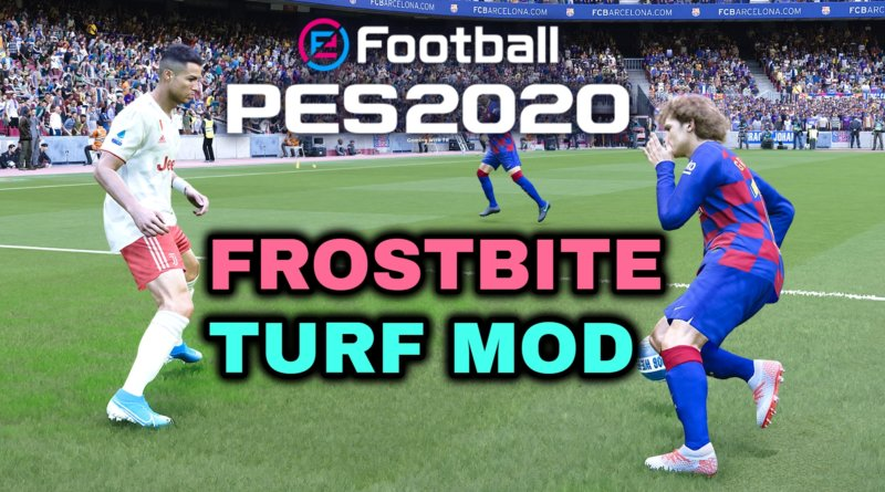 PES 2020 | FROSTBITE TURF MOD