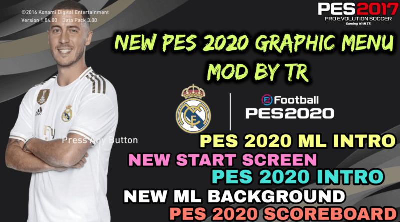 PES 2017 | NEW PES 2020 GRAPHIC MENU MOD BY TR