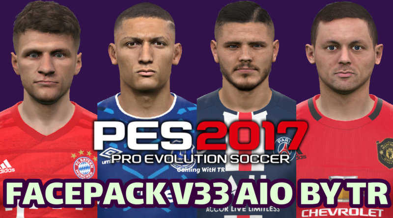 PES 2017 | FACEPACK V33 AIO BY TR