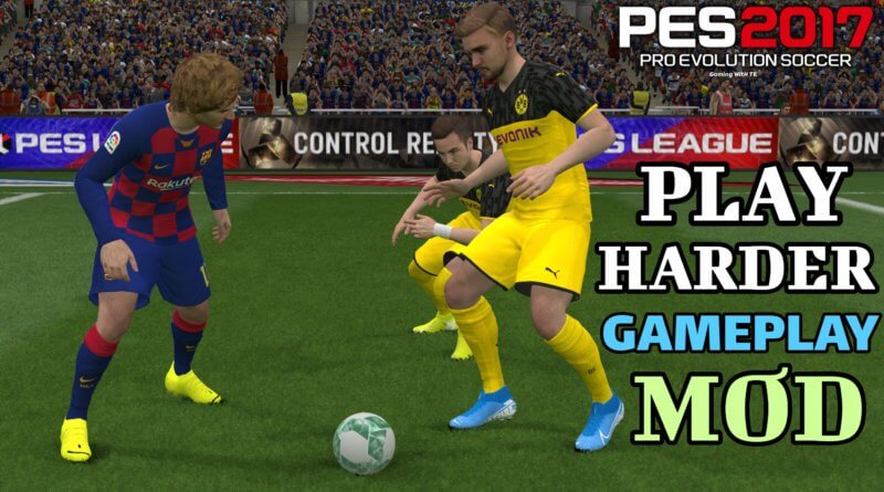 PES 2017 | PLAY HARDER GAMEPLAY MOD