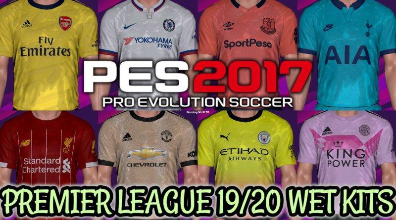pes 2017 premier league 19 20 wet kits preview by tr archives gaming with tr pes 2017 premier league 19 20 wet