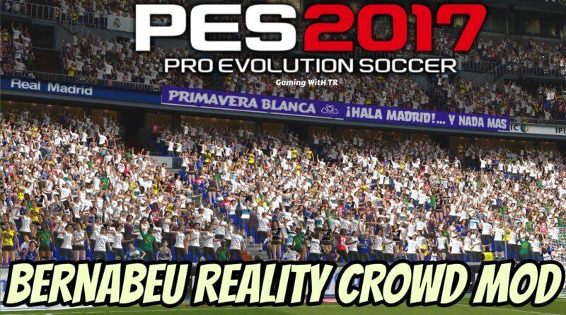 PES 2017   BERNABEU REALITY CROWD MOD
