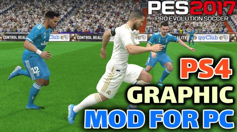 PES 2017   PS4 GRAPHIC MOD FOR PC