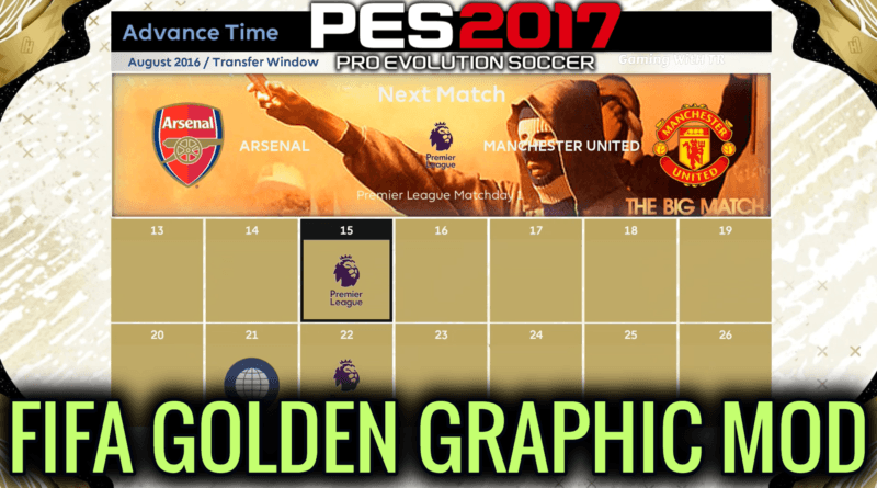 PES 2017 | NEW FIFA GOLDEN GRAPHIC MOD