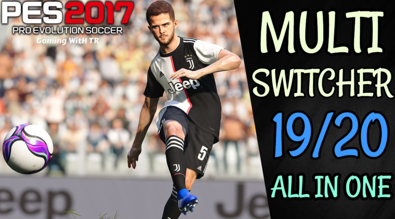 PES 2017 | NEW MULTI SWITCHER 19/20 | NEW TROPHY | SCOREBOARDS | TUNNEL | ETC | ALL IN ONE