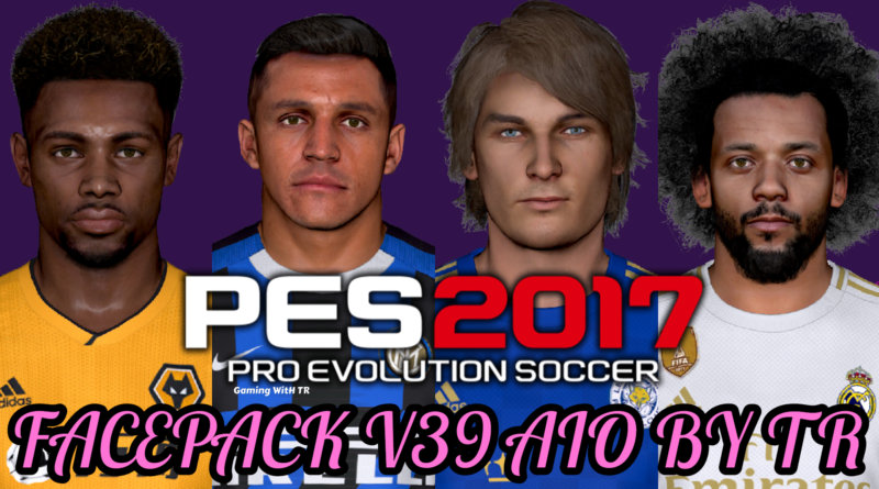 PES 2017   FACEPACK V39 AIO BY TR