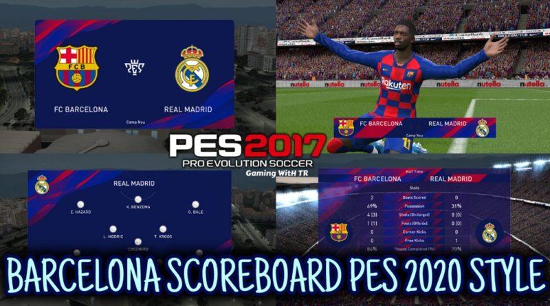 PES 2017 | BARCELONA SCOREBOARD PES 2020 STYLE