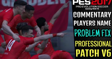 PES 2017   COMMENTARY PLAYERS NAME FIX   PROFESSIONAL PATCH V6