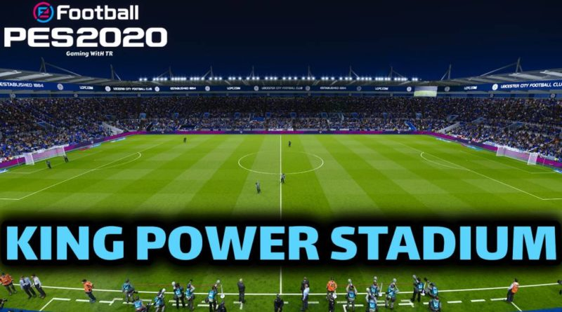 PES 2020 | KING POWER STADIUM | PREVIEW & INSTALLATION