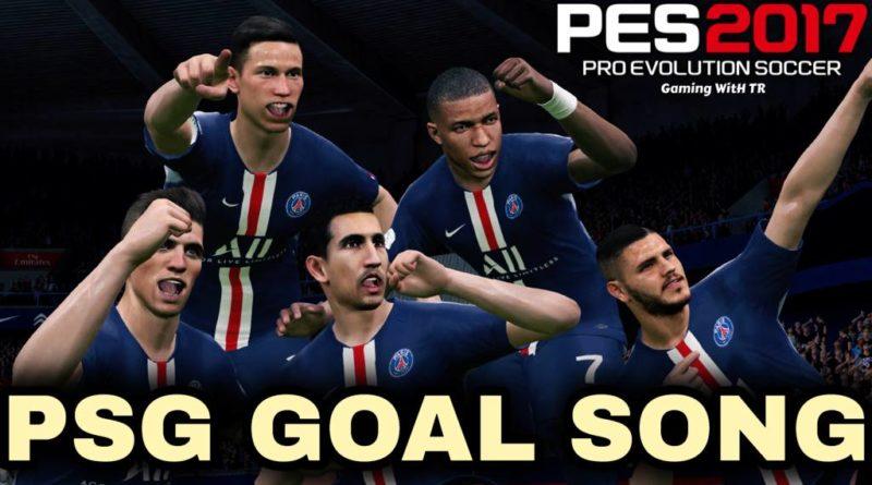 PES 2017 | PARIS SAINT-GERMAIN GOAL SONG