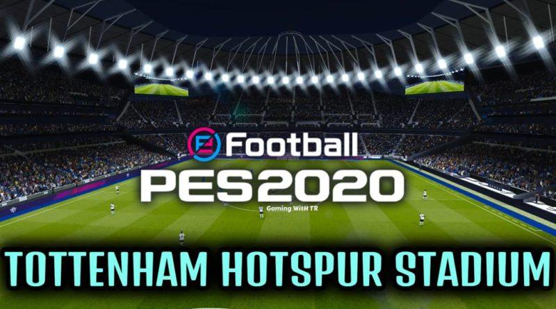 PES 2020   TOTTENHAM HOTSPUR STADIUM