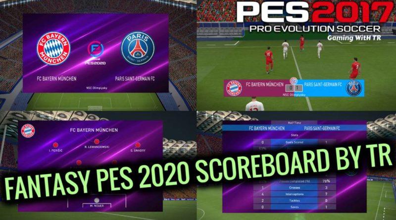 PES 2017 | FANTASY PES 2020 SCOREBOARD BY TR