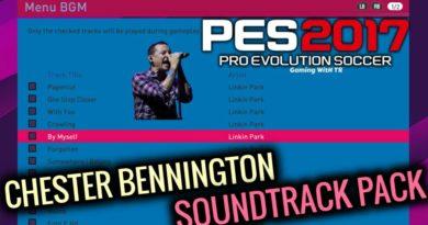 PES 2017 | CHESTER BENNINGTON SOUNDTRACK PACK