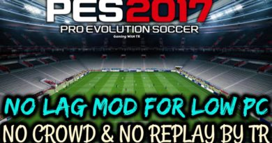 PES 2017 | NO LAG MOD FOR LOW PC | NO CROWD & NO REPLAY BY TR