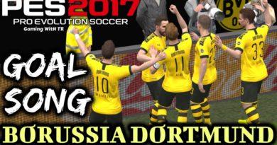 PES 2017   BORUSSIA DORTMUND GOAL SONG