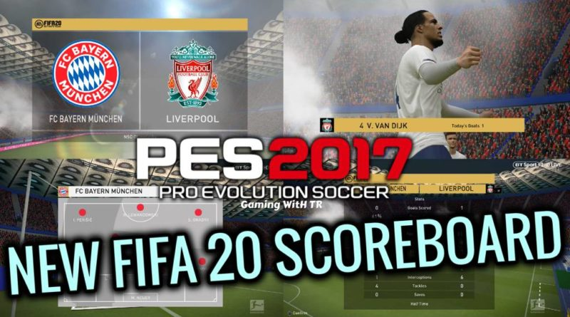 PES 2017 | NEW FIFA 20 SCOREBOARD