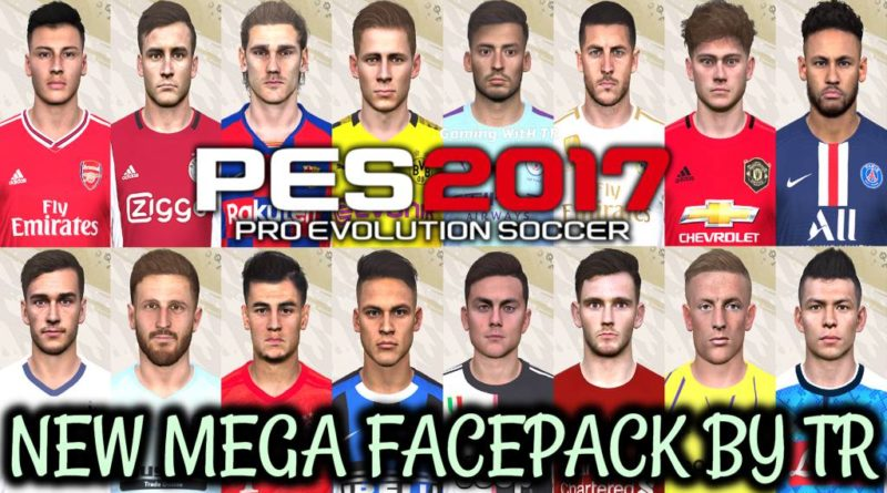 PES 2017 | NEW MEGA FACEPACK BY TR | 680+ NEW FACES | ALL IN ONE