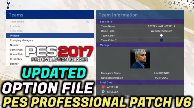 PES 2017 | UPDATED OPTION FILE BY TR | PES PROFESSIONAL PATCH V6