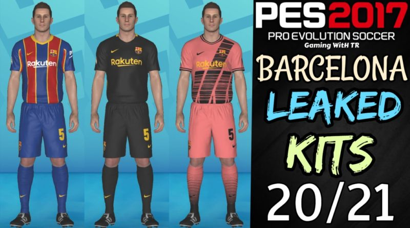 PES 2017   BARCELONA LEAKED KITS 2020/2021   PREVIEW BY TR