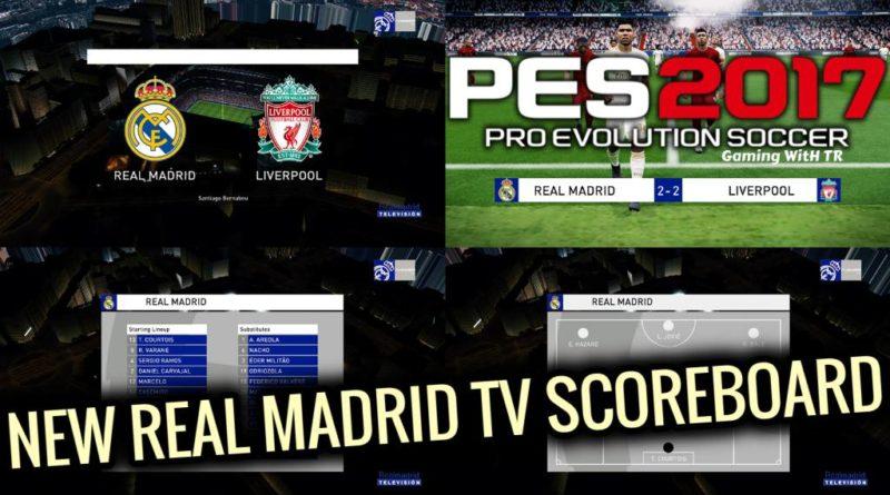 PES 2017 | NEW REAL MADRID TV SCOREBOARD