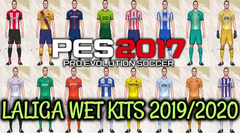 PES 2017 | LALIGA WET KITS 2019/2020
