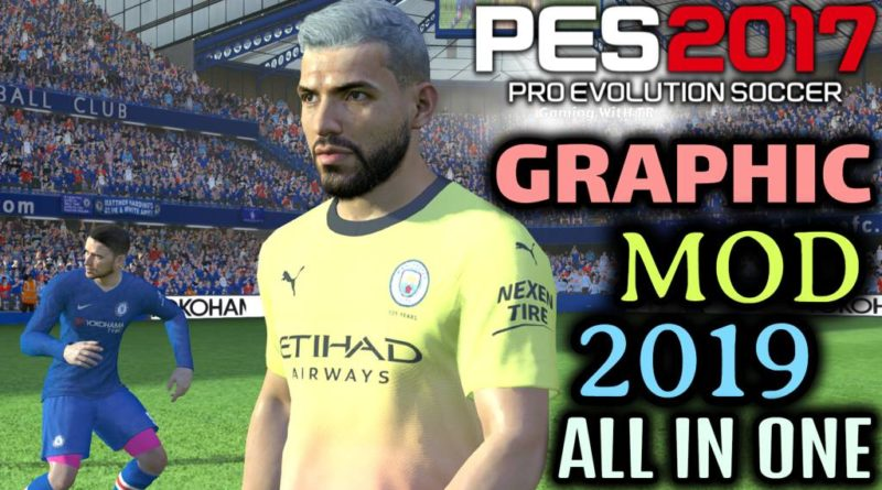PES 2017 | GRAPHIC MOD 2019 | 3D TURF | REAL SWEAT | MANY MORE