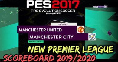 PES 2017   NEW PREMIER LEAGUE SCOREBOARD 2019/2020