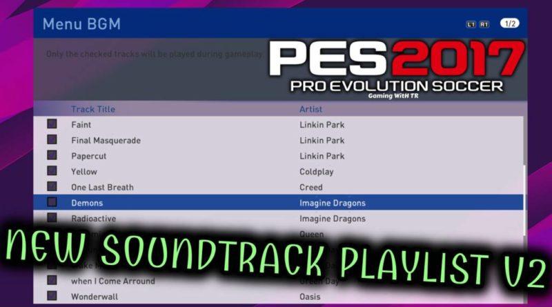 PES 2017 | NEW SOUNDTRACK PLAYLIST V2