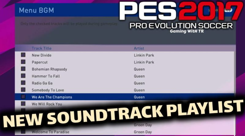 PES 2017 | NEW SOUNDTRACK PLAYLIST