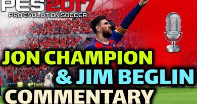 PES 2017 | JON CHAMPION & JIM BEGLIN COMMENTARY