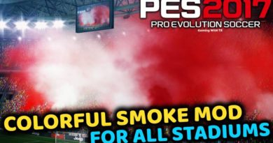 PES 2017 | COLORFUL SMOKE MOD FOR ALL STADIUMS