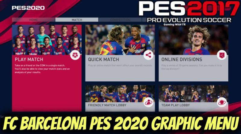 PES 2017 | FC BARCELONA | PES 2020 GRAPHIC MENU