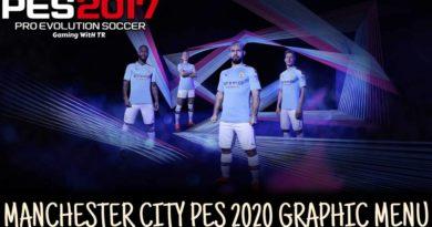 PES 2017 | MANCHESTER CITY | PES 2020 GRAPHIC MENU