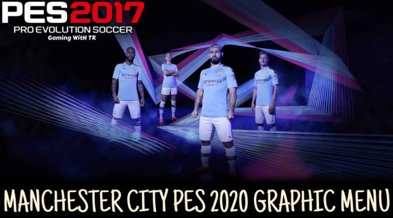 Pes 20 Manchester City Wallpapers Archives Gaming With Tr