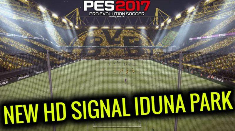 PES 2017 | NEW HD SIGNAL IDUNA PARK | BORUSSIA DORTMUND STADIUM