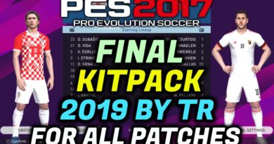 PES 2017 | FINAL KITPACK 2019 BY TR | FOR ALL PATCHES | ALL IN ONE