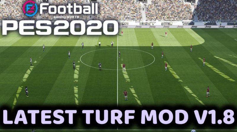 PES 2020   LATEST TURF MOD V1.8